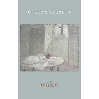 wakker door Gillian Allnutt - 9781780374062 boek