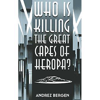 Som dödar den fantastiska uddar av Heropa? av Andrez Bergen - 97817827