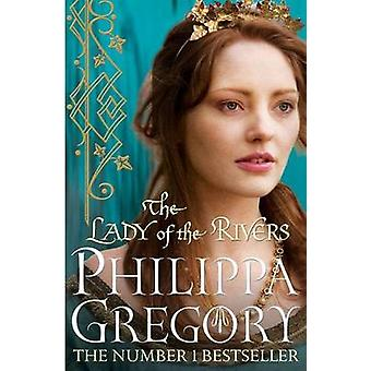 La dame des rivières par Philippa Gregory - livre 9781847394668