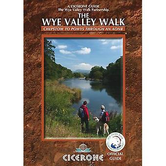 De Wye Valley Walk de Wye Valley Walk partnerschap - 978185284625