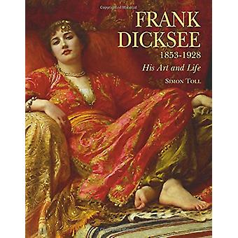 Frank Dicksee by Simon Toll - 9781851498314 Book
