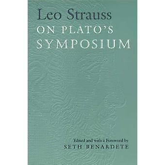 Leo Strauss en Platón - Simposio - (nueva edición) por Leo Strauss - Set