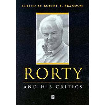 Rorty und seine Kritiker von Robert Brandom - 9780631209829 Buch
