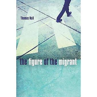 La Figure du Migrant par Thomas clou - livre 9780804796583