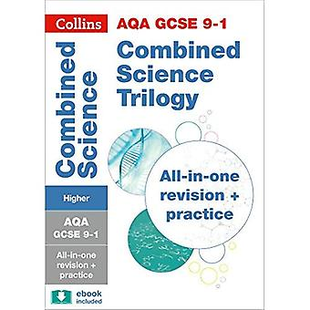 AQA GCSE Combined Science Trilogy Higher Tier All-in-One Revision and Practice (Collins GCSE Revision and Practice: New Curriculum)
