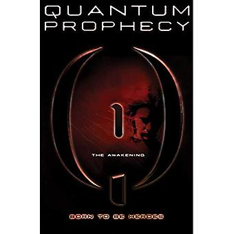 The Awakening (Quantum Prophecy (Quality))