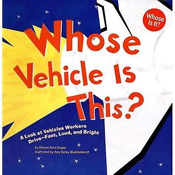 Joiden ajoneuvo on tämän?: Katso ajoneuvot työntekijöiden asema - nopeasti, kova ja kirkas (jonka onko?)