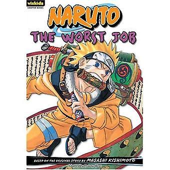 The Worst Job (Naruto Chapter Books)