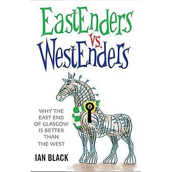 EastEnders vs vs Westenders & Westenders Eastenders