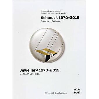 Jewellery 1970-2015 - Bollmann Collection. Fritz Maierhofer - Retrospe