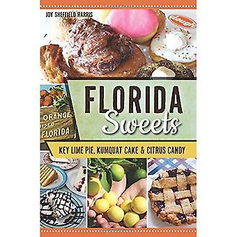 Florida sötsaker: Key Lime Pie, Kumquat tårta & Citrus godis (amerikansk gom)