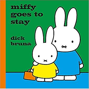 Miffy Goes to Stay by Dick Bruna - 9781471123375 Book