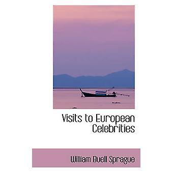 Besök Europeiska kändisar av Sprague & William Buell