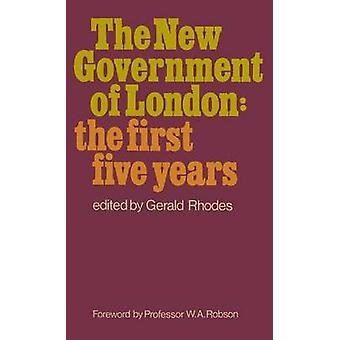 הממשלה החדשה של לונדון על ידי רודוס & ג'רלד