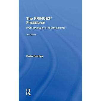 ممارس PRINCE2 من ممارس إلى الفئة الفنية من بنتلي & كولين