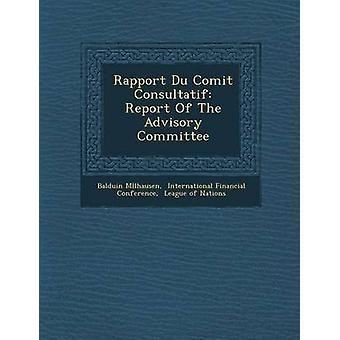 Rapport Du Comit Consultatif rapporten från den rådgivande kommittén av Mllhausen & Balduin