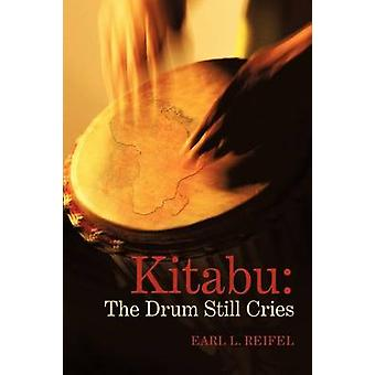 Kitabu The Drum Still Cries by Reifel & Earl L.
