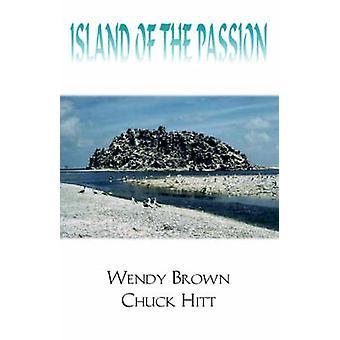 Insel der Leidenschaft von Braun & Chuck Hitt