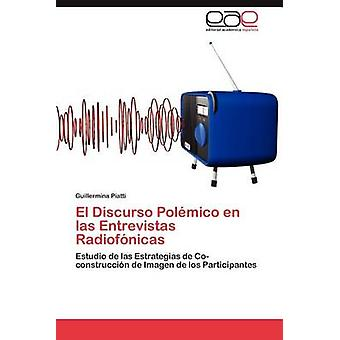 El Discurso Polemico da Las erstatningsmetafysik Radiofonicas af Piatti & Guillermina