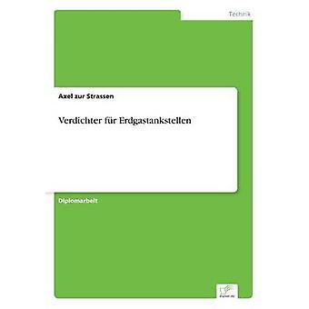 Verdichter fr Erdgastankstellen by zur Strassen & Axel