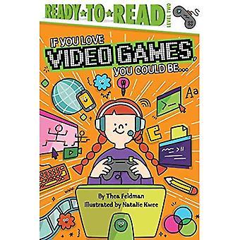 Se você ama jogos de vídeo, você poderia ser... (Se você ama)