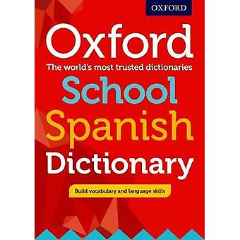 Oxford School Spanish Dictionary - 9780198407997 Book
