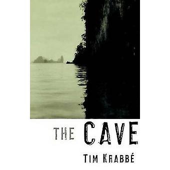 The Cave by Tim Krabbe - Tim Krabb - Sam Garrett - 9780374529161 Book