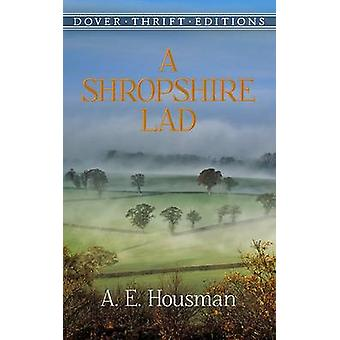 A Shropshire Lad (New edition) by A. E. Housman - 9780486264684 Book