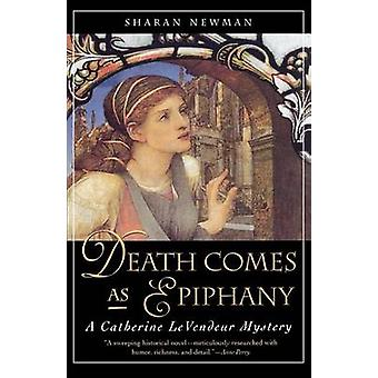 Death Comes as Epiphany by Sharan Newman - 9780765303745 Book