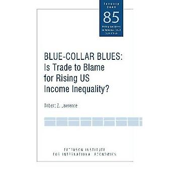 Blue Collar Blues - Is Trade to Blame for Rising US Income Inequality?