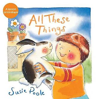 All These Things by Susie Poole - 9781462745142 Book