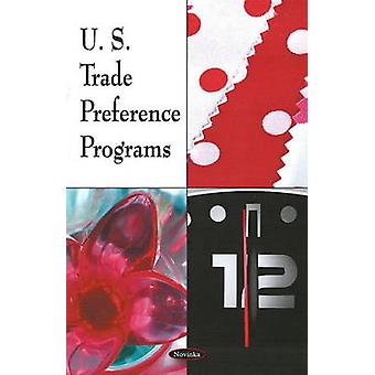 U.S. Trade Preference Programs by Government Accountability Office -