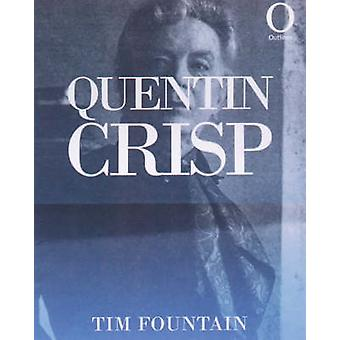 Quentin Crisp by Tim Fountain - 9781899791484 Book