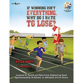 If Winning isn't Everything - Why Do I Hate to Lose? Activity Guide -