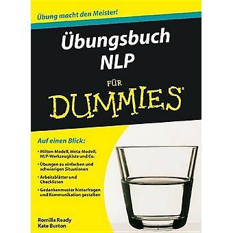 Ubungsbuch NLP Fur Dummies by Romilla Ready - Kirsten Arend-Wagener -