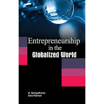 Entrepreneurship in the Globalized World by M. Sarngadharan - 9788177