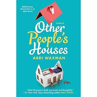 Other People's Houses by Abbi Waxman - 9780399587924 Book