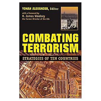 Kampf gegen den Terrorismus: Strategien der zehn Länder