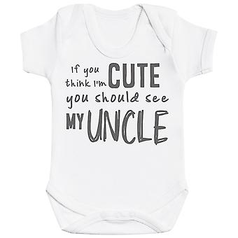 Hvis du tror jeg ' m Cute du burde se min onkel baby Body