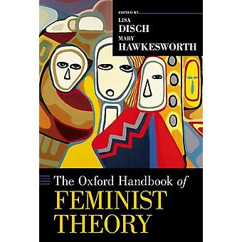 Oxford Handbook of Feminist Theory by Paul Cartledge