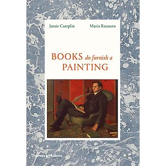 Books Do Furnish a Painting by Jamie Camplin