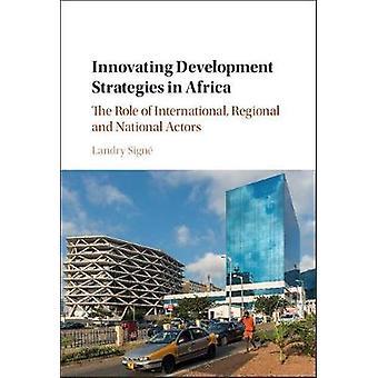 Innovare le strategie di sviluppo in Africa di Landry Signe