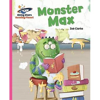 Reading Planet  Monster Max  Pink A Galaxy by Zoe Clarke