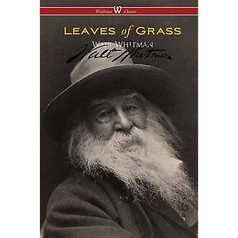 Leaves of Grass Wisehouse Classics  Authentic Reproduction of the 1855 First Edition by Whitman & Walt