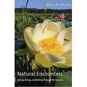 Natural Encounters by Bruce M Beehler