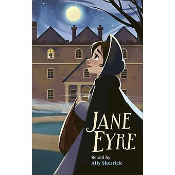 Reading Planet  Jane Eyre  Level 7 Fiction Saturn by Ally Sherrick