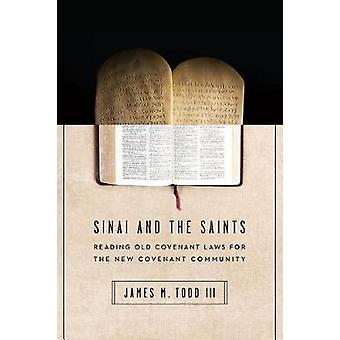 Sinai and the Saints by James M. Todd III
