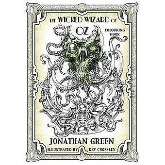 The Wicked Wizard of Oz Colouring Book by Green & Jonathan