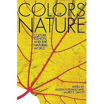 The Colors of Nature: Culture, Identity, and the Natural World