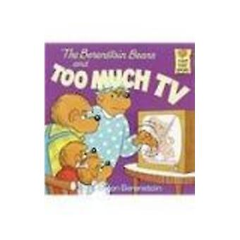 The Berenstain Bears and Too Much TV by Stan Berenstain - 97808124138